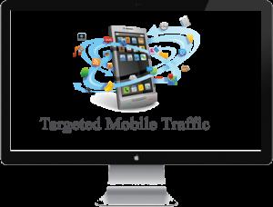 Buy Targeted Mobile Traffic