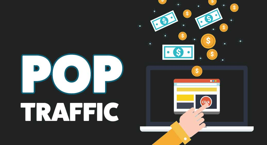 What Is Pop Traffic - The Ultimate Guide To Mobile Pop Traffic